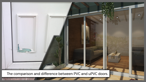 The comparison and difference between PVC and uPVC doors