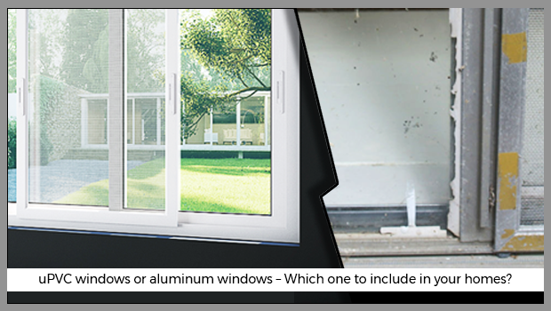 uPVC windows or aluminium windows – which one to include in your homes?