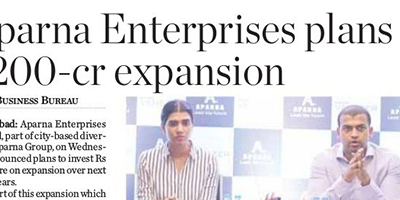 APARNA ENTERPRISES PLANS RS. 200 CR. EXPANSION